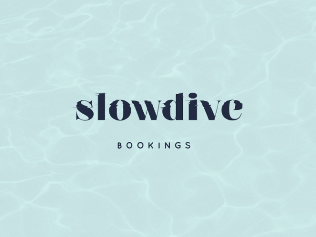 SLOWDIVE BOOKINGS
